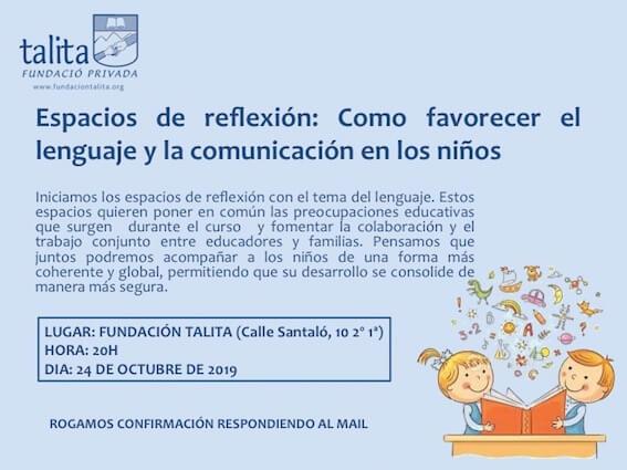 Espacio de reflexión: Como favorecer el lenguaje y la comunicación en los niños